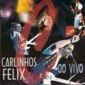 Carlinhos Felix Ao Vivo