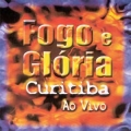 Fogo e Glória Curitiba
