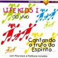 Life Kid's I – Cantando o Fruto do Espírito
