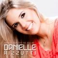 Minhas Canções na Voz de Danielle Rizzutti