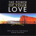 The Power Of Your Love