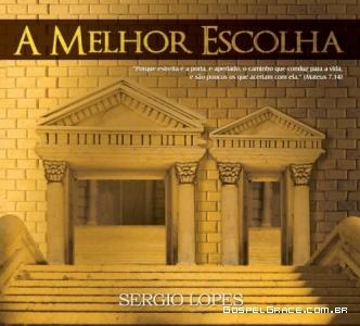 Definida a capa do novo CD de Sergio Lopes: A melhor escolha