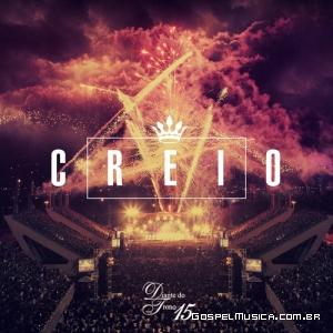 Diante do Trono lança o seu novo CD Creio