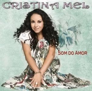 Som do Amor: O novo CD de Cristina Mel